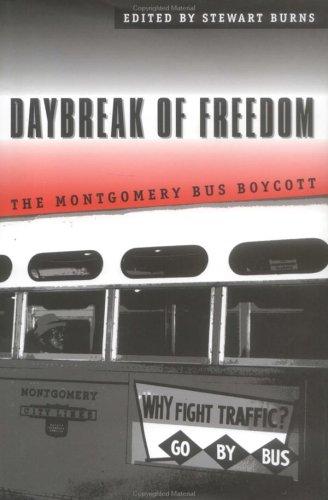 Daybreak of Freedom: The Montgomery Bus Boycott 9780807823606