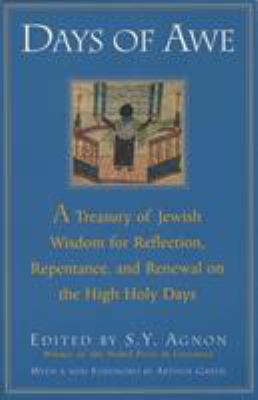Days of Awe: A Treasury of Jewish Wisdom for Reflection, Repentance, and Renewal on the High Holy Days 9780805210484