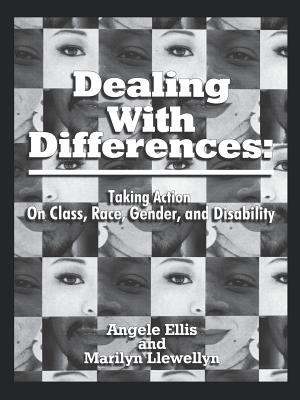 Dealing with Differences: Taking Action on Class, Race, Gender and Disability 9780803964303
