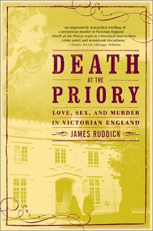 Death at the Priory: Love, Sex, and Murder in Victorian England 9780802139740
