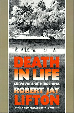 Death in Life: Survivors of Hiroshima 9780807843444