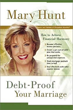 Debt-Proof Your Marriage: How to Achieve Financial Harmony [With 6 Months Free Cheapskate Monthly Online] 9780800718473