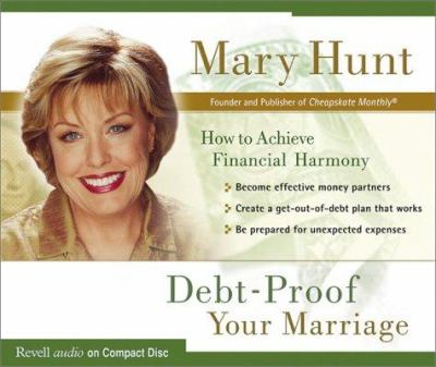 Debt-Proof Your Marriage: How to Achieve Financial Harmony 9780800744328
