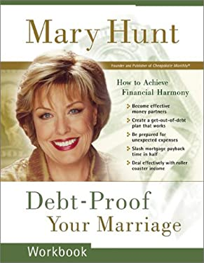 Debt-Proof Your Marriage: How to Achieve Financial Harmony 9780800758493