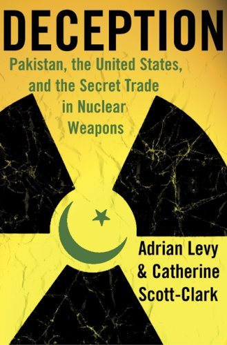 Deception: Pakistan, the United States, and the Secret Trade in Nuclear Weapons 9780802715548