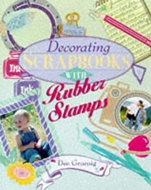 Decorating Scrapbooks with Rubber Stamps 9780806998411