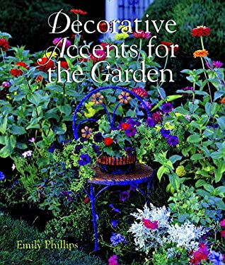 Decorative Accents for the Garden 9780806961231