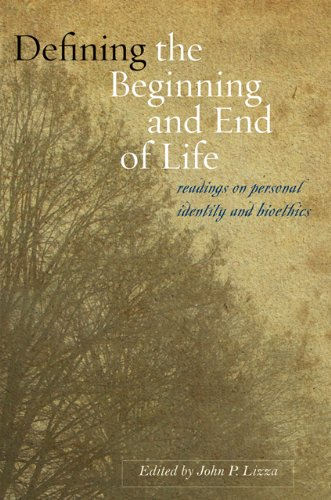 Defining the Beginning and End of Life: Readings on Personal Identity and Bioethics 9780801893377