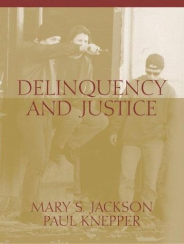 Delinquency and Justice 9780801333071