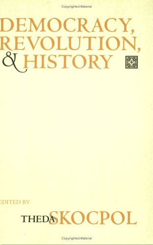 Democracy, Revolution, and History 9780801486265