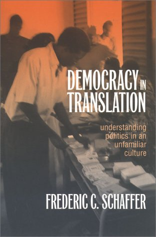 Democracy in Translation: Understanding Politics in an Unfamiliar Culture 9780801433986