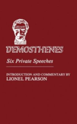 Demosthenes: Six Private Speeches 9780806109749