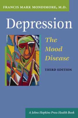 Depression, the Mood Disease: