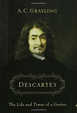 Descartes: The Life and Times of a Genius 9780802715012
