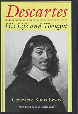 Descartes: His Life and Thought 9780801433726