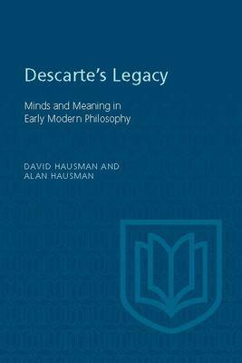 Descartes's Legacy 9780802079572