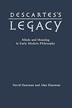 Descartess Legacy Mind & Meani 9780802009470