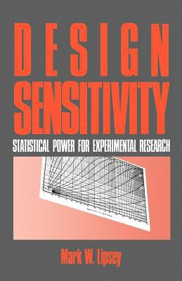 Design Sensitivity: Statistical Power for Experimental Research 9780803930636