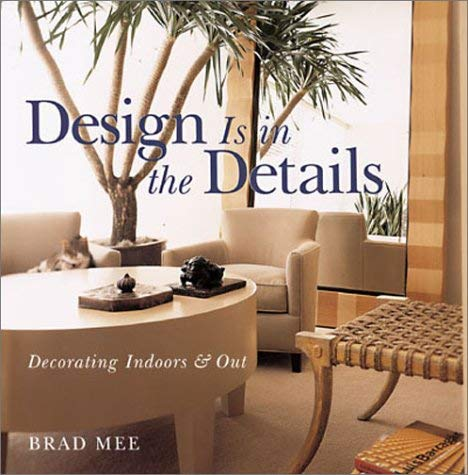 Design is in the Details: Decorating Indoors & Out 9780806930190