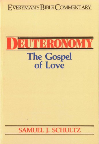 Deuteronomy- Everyman's Bible Commentary: The Gospel of Love 9780802420053