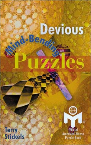 Devious Mind-Bending Puzzles: Official American Mensa Puzzle Book 9780806988078