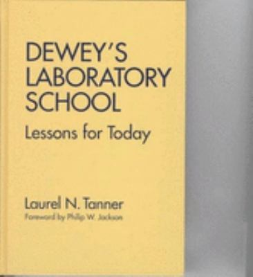 Dewey's Laboratory School 9780807736197