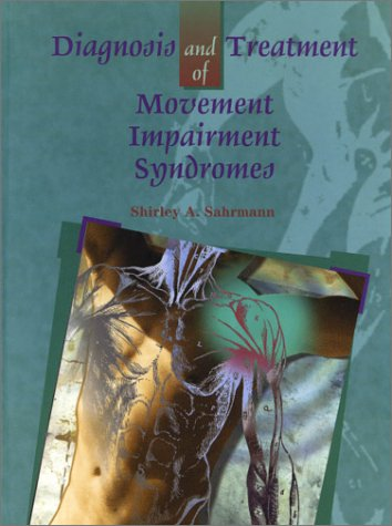 Diagnosis and Treatment of Movement Impairment Syndromes 9780801672057