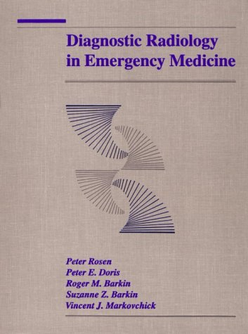 Diagnostic Radiology in Emergency Medicine 9780801662676