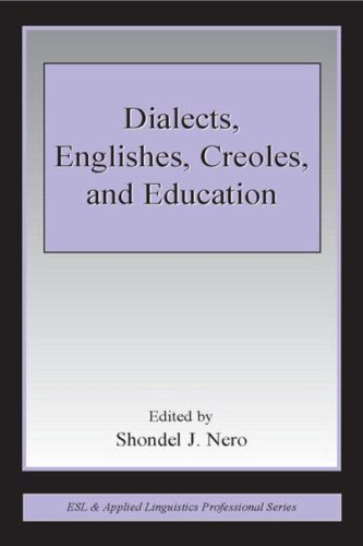 Dialects, Englishes, Creoles, and Education 9780805846591