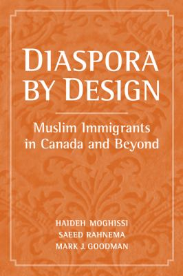 Diaspora by Design: Muslims in Canada and Beyond 9780802095435