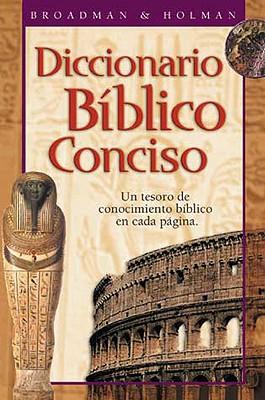 Diccionario Biblico Conciso Holman: Un Tesoro de Conocimiento Biblico en Cada Pagina = Holman Concise Biblical Dictionary 9780805494310