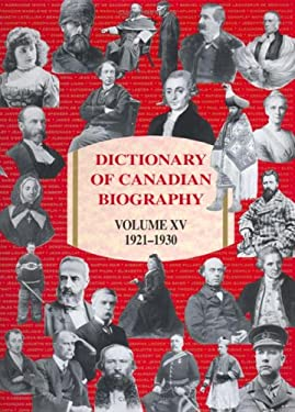 Dictionary of Canadian Biography: 1921 to 1930 9780802090874