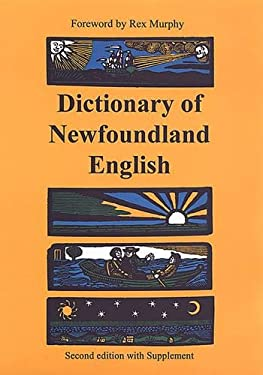 Dictionary of Newfoundland English: Second Edition with Supplement [With Supplement] 9780802068194