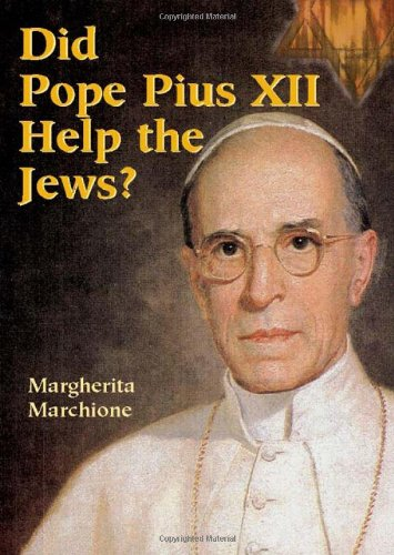 Did Pope Pius XII Help the Jews? 9780809144761