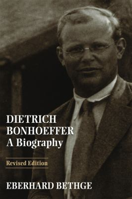 Dietrich Bonhoeffer: A Biography 9780800628444