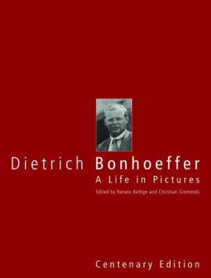 Dietrich Bonhoeffer: A Life in Pictures 9780800638115