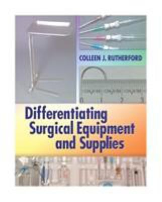 Differentiating Surgical Equipment and Supplies 9780803615724