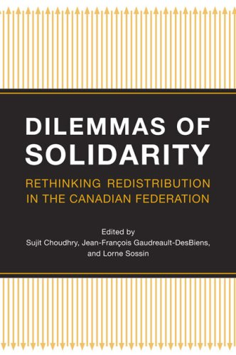 Dilemmas of Solidarity: Rethinking Redistribution in the Canadian Federation 9780802094070