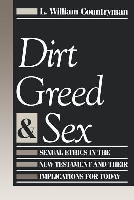 Dirt Greed & Sex 9780800624767