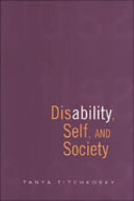 Disability, Self, and Society 9780802084378