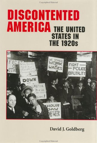 Discontented America: The United States in the 1920s 9780801860041