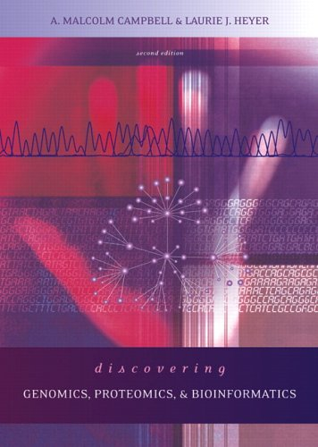Discovering Genomics, Proteomics and Bioinformatics: - 2nd Edition