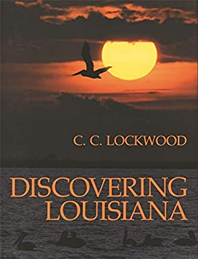 Discovering Louisiana 9780807113356