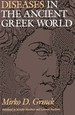 Diseases in the Ancient Greek World 9780801842252