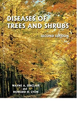 Diseases of Trees and Shrubs [With CDROM] 9780801443718