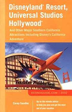 Disneyland Resort, Universal Studios Hollywood: And Other Major Southern California Attractions Including Disney's California Adventure 9780809226290