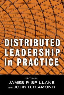 Distributed Leadership in Practice 9780807748077