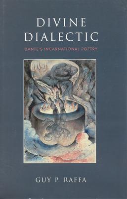 Divine Dialectic Dante S Incar 9780802048561