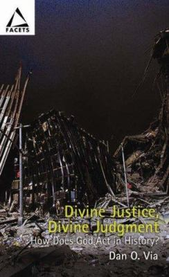 Divine Justice, Divine Judgment: Rethinking the Judgment of Nations 9780800638962