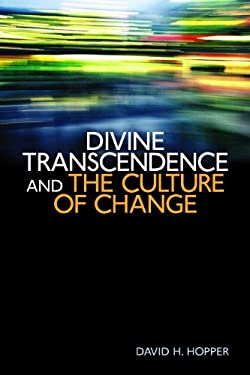 Divine Transcendence and the Culture of Change 9780802865052